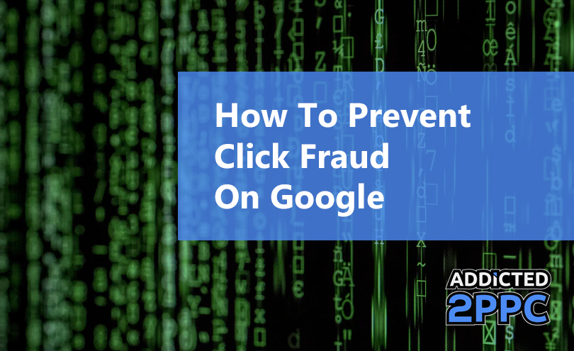 Google Click Fraud How to Stop Competitors from Clicking Your Ads