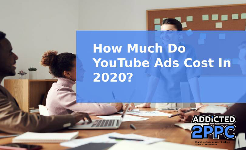 How Much Do YouTube Ads Cost In 2020